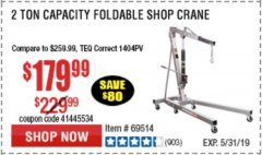 Harbor Freight Coupon 2 TON FOLDABLE SHOP CRANE Lot No. 69514/60388 Expired: 5/31/19 - $179.99