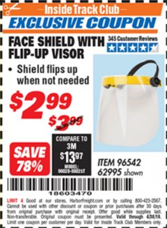 Harbor Freight ITC Coupon FACE SHIELD WITH FLIP-UP VISOR Lot No. 62995/96542 Expired: 4/30/19 - $2.99