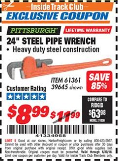 "Harbor Freight ITC Coupon 24"" STEEL PIPE WRENCH Lot No. 61361/39645 Dates Valid: 12/31/69 - 6/30/18 - $8.99"