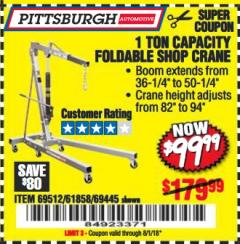 Harbor Freight Coupon 1 TON CAPACITY FOLDABLE SHOP CRANE Lot No. 69445/69512/61858/93840 Valid Thru: 8/1/18 - $99.99