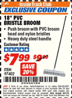 "Harbor Freight ITC Coupon 18"" PVC BRISTLE BROOM Lot No. 97402 Expired: 8/31/18 - $7.99"
