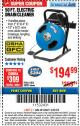 Harbor Freight ITC Coupon 50 FT. ELECTRIC DRAIN CLEANER Lot No. 68285/61856 Expired: 3/8/18 - $194.99