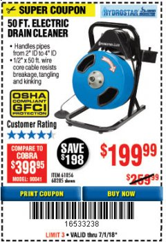 Harbor Freight Coupon 50 FT. ELECTRIC DRAIN CLEANER Lot No. 68285/61856 Expired: 7/1/18 - $199.99
