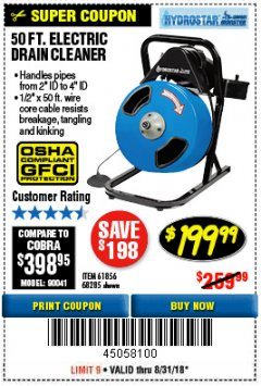 Harbor Freight Coupon 50 FT. ELECTRIC DRAIN CLEANER Lot No. 68285/61856 Expired: 8/31/18 - $199.99