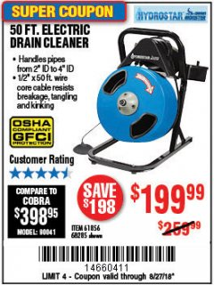 Harbor Freight Coupon 50 FT. ELECTRIC DRAIN CLEANER Lot No. 68285/61856 Expired: 8/27/18 - $199.99
