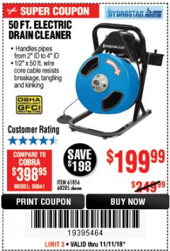 Harbor Freight Coupon 50 FT. ELECTRIC DRAIN CLEANER Lot No. 68285/61856 Expired: 11/11/18 - $199.99