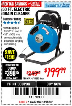 Harbor Freight Coupon 50 FT. ELECTRIC DRAIN CLEANER Lot No. 68285/61856 Expired: 12/31/18 - $199.99