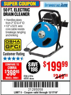 Harbor Freight Coupon 50 FT. ELECTRIC DRAIN CLEANER Lot No. 68285/61856 Expired: 12/17/18 - $199.99