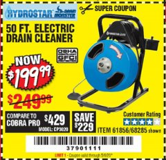 Harbor Freight Coupon 50 FT. ELECTRIC DRAIN CLEANER Lot No. 68285/61856 Valid Thru: 5/5/20 - $199.99