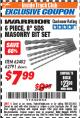 "Harbor Freight ITC Coupon 6 PIECE, 6"" SDS MASONRY BIT SET Lot No. 62482/62791 Expired: 3/31/18 - $7.99"