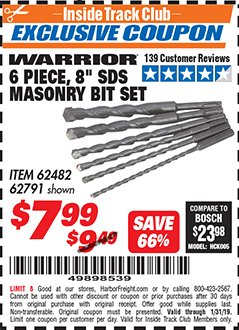 "Harbor Freight ITC Coupon 6 PIECE, 6"" SDS MASONRY BIT SET Lot No. 62482/62791 Expired: 1/31/19 - $7.99"
