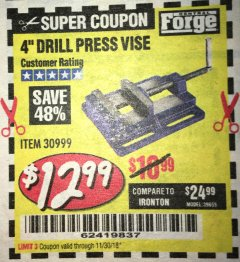 "Harbor Freight Coupon 4"" DRILL PRESS VISE Lot No. 30999 Expired: 11/30/18 - $12.99"