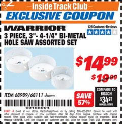 Harbor Freight ITC Coupon 3 PIECE LARGE DIAMETER BI-METAL HOLE SAW SET Lot No. 68111/68989 Expired: 12/31/18 - $14.99