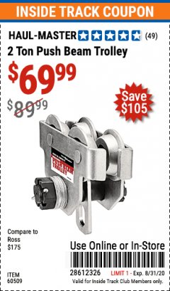 Harbor Freight ITC Coupon 2 TON PUSH BEAM TROLLEY Lot No. 40493/60509 Expired: 8/31/20 - $69.99