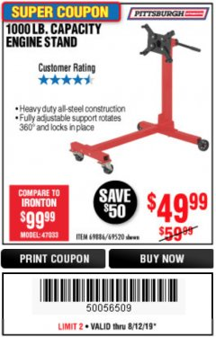 Harbor Freight Coupon 1000 LB. CAPACITY ENGINE STAND Lot No. 32916/69886/69520 Expired: 8/12/19 - $49.99