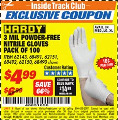 Harbor Freight ITC Coupon POWDER-FREE NITRILE GLOVES PACK OF 100 3 MIL. THICKNESS Lot No. 68490/62143/68491/62151/68492/62150 Expired: 11/30/18 - $4.99