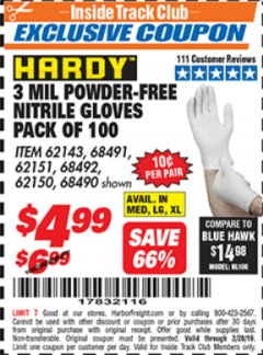 Harbor Freight ITC Coupon POWDER-FREE NITRILE GLOVES PACK OF 100 3 MIL. THICKNESS Lot No. 68490/62143/68491/62151/68492/62150 Valid Thru: 2/28/19 - $4.99