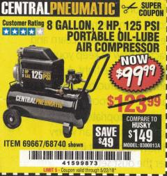 Harbor Freight Coupon 2 HP, 8 GALLON 125 PSI PORTABLE AIR COMPRESSOR Lot No. 67501/68740/69667 Valid: 1/1/18 5/22/18 - $99.99