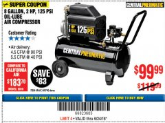 Harbor Freight Coupon 2 HP, 8 GALLON 125 PSI PORTABLE AIR COMPRESSOR Lot No. 67501/68740/69667 Expired: 6/24/18 - $99.99