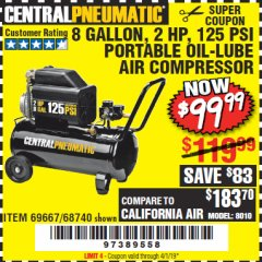 Harbor Freight Coupon 2 HP, 8 GALLON 125 PSI PORTABLE AIR COMPRESSOR Lot No. 67501/68740/69667 Valid Thru: 4/1/19 - $99.99