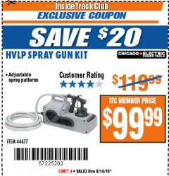 Harbor Freight ITC Coupon HIGH VOLUME LOW PRESSURE SPRAY GUN KIT Lot No. 44677 Expired: 8/14/18 - $99.99