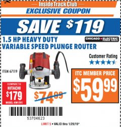 Harbor Freight ITC Coupon 1.5 HP VARIABLE SPEED PLUNGE ROUTER Lot No. 67119 Expired: 1/29/19 - $59.99