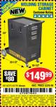 Harbor Freight Coupon WELDING STORAGE CABINET Lot No. 61705/62275 Expired: 8/17/15 - $149.99