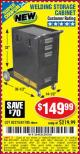 Harbor Freight Coupon WELDING STORAGE CABINET Lot No. 61705/62275 Expired: 5/22/16 - $149.99
