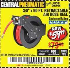 "Harbor Freight Coupon RETRACTABLE AIR HOSE REEL WITH 3/8"" x 50 FT. HOSE Lot No. 93897/69265/62344 Expired: 11/3/18 - $59.99"