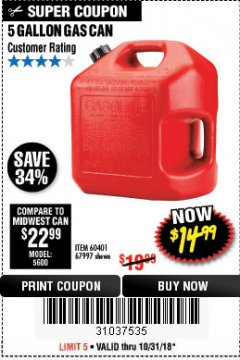 Harbor Freight Coupon 5 GALLON GAS CAN Lot No. 60401/67997 Expired: 10/31/18 - $14.99