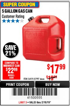 Harbor Freight Coupon 5 GALLON GAS CAN Lot No. 60401/67997 Expired: 2/18/19 - $17.99