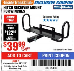 Harbor Freight ITC Coupon HITCH RECEIVER MOUNT FOR WINCHES Lot No. 66409/69106 Expired: 11/12/19 - $39.99