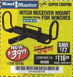 Harbor Freight Coupon HITCH RECEIVER MOUNT FOR WINCHES Lot No. 66409/69106 Expired: 5/22/18 - $39.99