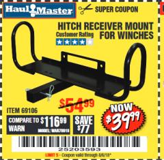 Harbor Freight Coupon HITCH RECEIVER MOUNT FOR WINCHES Lot No. 66409/69106 Expired: 8/6/18 - $39.99