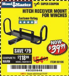 Harbor Freight Coupon HITCH RECEIVER MOUNT FOR WINCHES Lot No. 66409/69106 Expired: 7/1/19 - $39.99