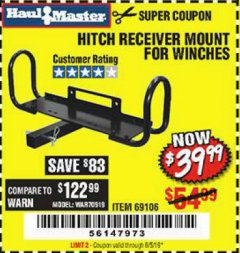 Harbor Freight Coupon HITCH RECEIVER MOUNT FOR WINCHES Lot No. 66409/69106 Expired: 8/5/19 - $39.99