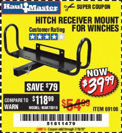 Harbor Freight Coupon HITCH RECEIVER MOUNT FOR WINCHES Lot No. 66409/69106 Expired: 7/19/19 - $39.99
