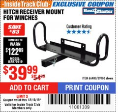 Harbor Freight ITC Coupon HITCH RECEIVER MOUNT FOR WINCHES Lot No. 66409/69106 Expired: 12/18/19 - $39.99