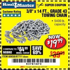 "Harbor Freight Coupon 3/8"" x 14 FT. GRADE 43 TOWING CHAIN Lot No. 97711/60658 Expired: 12/17/18 - $19.99"