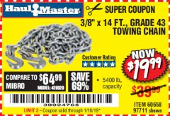 "Harbor Freight Coupon 3/8"" x 14 FT. GRADE 43 TOWING CHAIN Lot No. 97711/60658 Expired: 1/16/19 - $19.99"