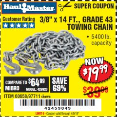 "Harbor Freight Coupon 3/8"" x 14 FT. GRADE 43 TOWING CHAIN Lot No. 97711/60658 Valid Thru: 4/9/19 - $19.99"
