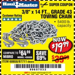 "Harbor Freight Coupon 3/8"" x 14 FT. GRADE 43 TOWING CHAIN Lot No. 97711/60658 Valid Thru: 5/1/19 - $19.99"