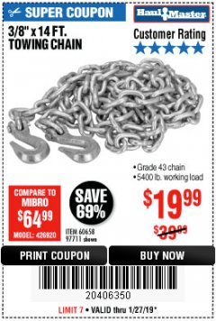 "Harbor Freight Coupon 3/8"" x 14 FT. GRADE 43 TOWING CHAIN Lot No. 97711/60658 Expired: 1/27/19 - $19.99"