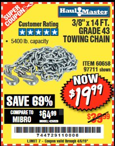 "Harbor Freight Coupon 3/8"" x 14 FT. GRADE 43 TOWING CHAIN Lot No. 97711/60658 Valid Thru: 4/5/19 - $19.99"