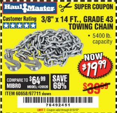 "Harbor Freight Coupon 3/8"" x 14 FT. GRADE 43 TOWING CHAIN Lot No. 97711/60658 Valid Thru: 6/16/19 - $19.99"
