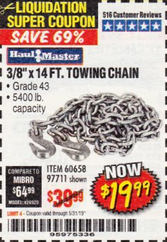 "Harbor Freight Coupon 3/8"" x 14 FT. GRADE 43 TOWING CHAIN Lot No. 97711/60658 Valid Thru: 5/31/19 - $19.99"