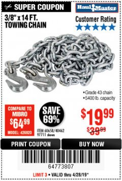 "Harbor Freight Coupon 3/8"" x 14 FT. GRADE 43 TOWING CHAIN Lot No. 97711/60658 Valid Thru: 4/28/19 - $19.99"