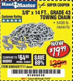 "Harbor Freight Coupon 3/8"" x 14 FT. GRADE 43 TOWING CHAIN Lot No. 97711/60658 Valid Thru: 7/19/19 - $19.99"