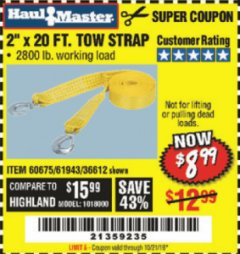 "Harbor Freight Coupon 2"" x 20 FT. TOW STRAP Lot No. 36612/60675/61943 Valid Thru: 10/21/19 - $8.99"