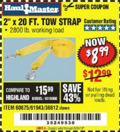 "Harbor Freight Coupon 2"" x 20 FT. TOW STRAP Lot No. 36612/60675/61943 Valid Thru: 9/24/19 - $8.99"